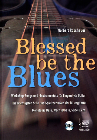 Norbert Roschauer: Blessed be the Blues