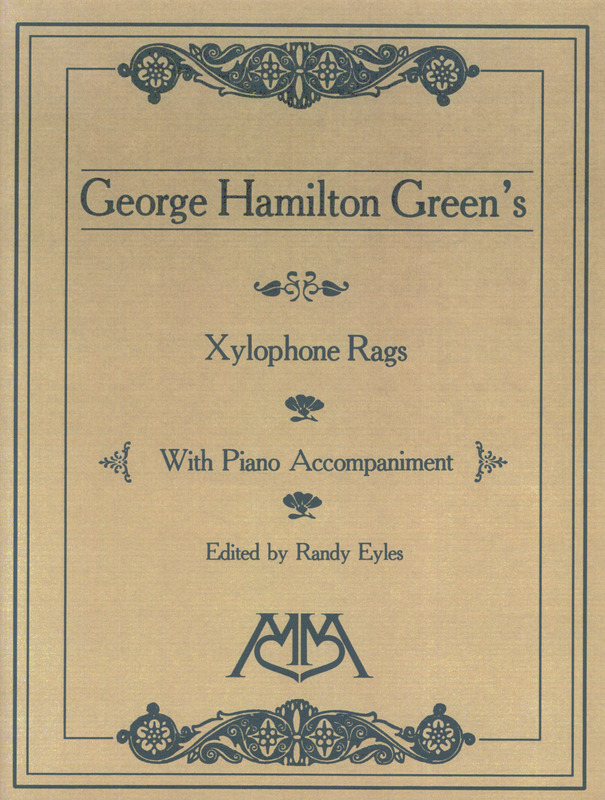 Green George Hamilton: Xylophone Rags