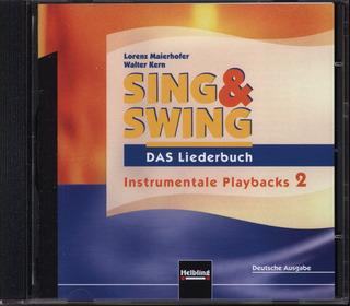 Sing Swing Das Liederbuch Von Lorenz Maierhofer Et Al