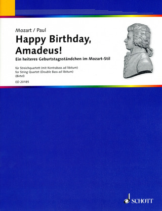 Wolfgang Amadeus Mozart: Happy Birthday, Amadeus!
