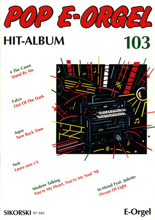 Pop E-Orgel Hit-Album 103