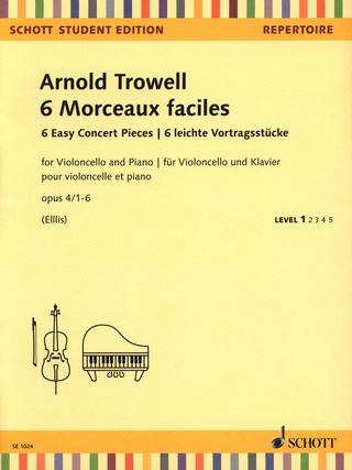 Arnold Trowell: Six Easy Concert Pieces op. 4/1-6