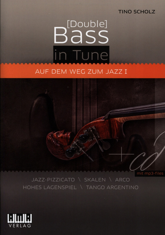 Tino Scholz: [Double] Bass in Tune 1