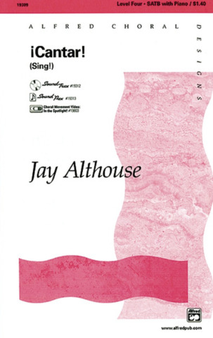 Jay Althouse: ¡Cantar! (Sing!)