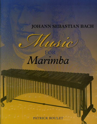 Johann Sebastian Bach: Music for Marimba