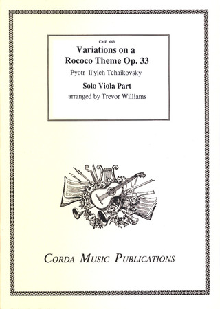 Pjotr Iljitsch Tschaikowsky: Variations on a Rococo Theme op. 33