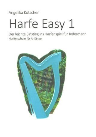 Angelika Kutscher: Harfe Easy 1