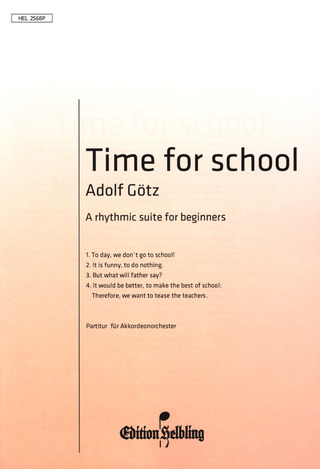 Adolf Götz: Time For School