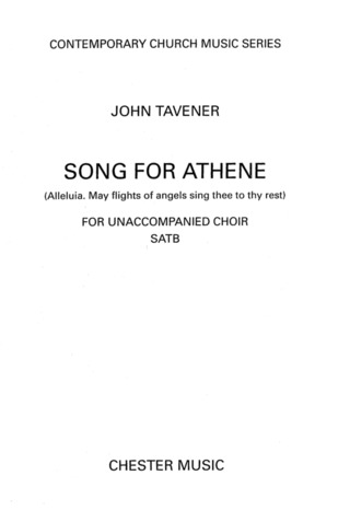 John Tavener: Song For Athene Alleluia May Flights Of Angels Satb (E)