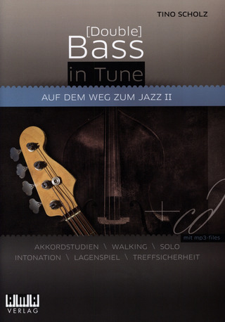 Tino Scholz: [Double] Bass in Tune 2