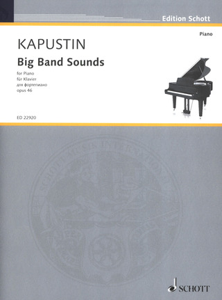 Nikolai Kapustin: Big Band Sounds op. 46