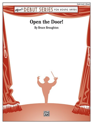 Bruce Broughton: Open the Door!