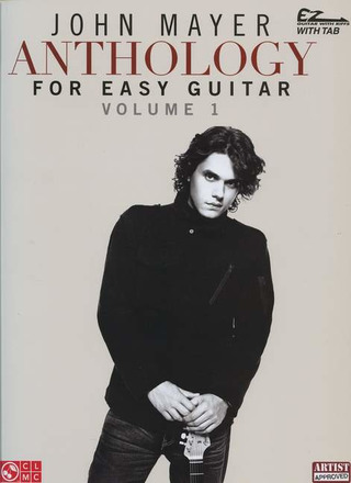 John Clayton Mayer: John Mayer: Anthology Volume 1 (Easy Guitar)