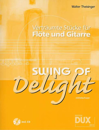 Walter Theisinger: Swing of Delight