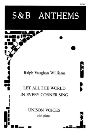 Ralph Vaughan Williams: Let All The World In Every Corner Sing