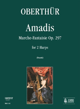 Oberthuer Karl: Amadis. Marche-Fantaisie op. 297 for 2 Harps