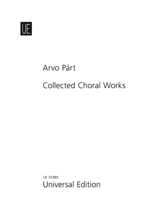 Arvo Pärt: Collected Choral Works