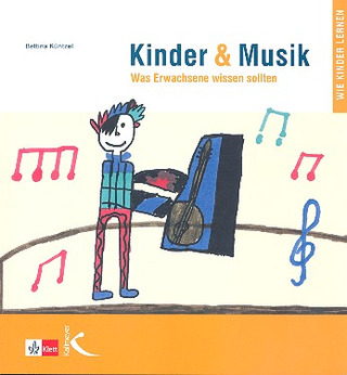 Kuentzel Bettina: Kinder + Musik