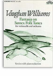 Ralph Vaughan Williams: Fantasie On Sussex Folk Tunes