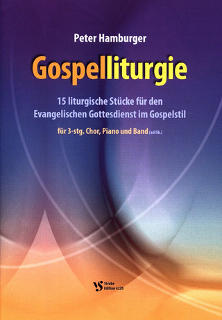 Peter Hamburger: Gospelliturgie