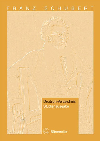 Franz Schubert: Franz Schubert – Thematic Catalogue of his Works in chronological order