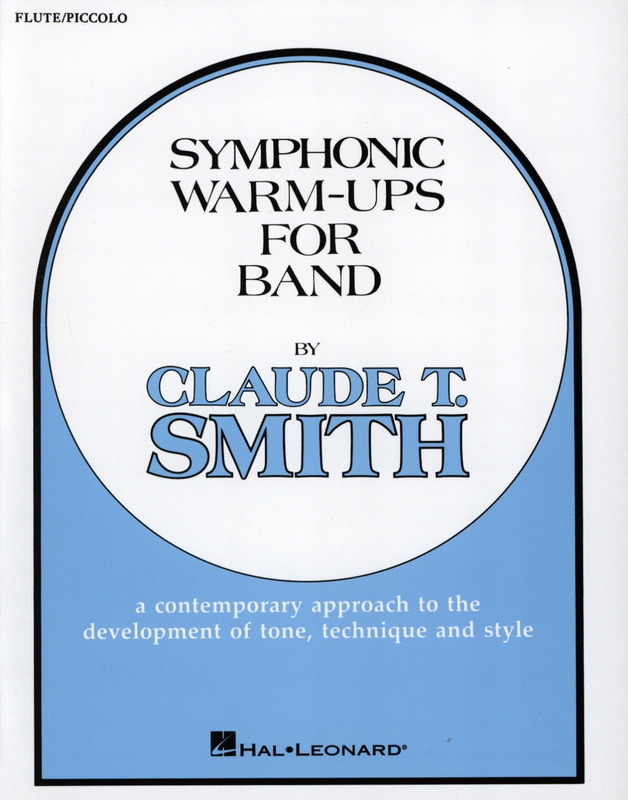 Claude Thomas Smith: Symphonic Warm-Ups for Band