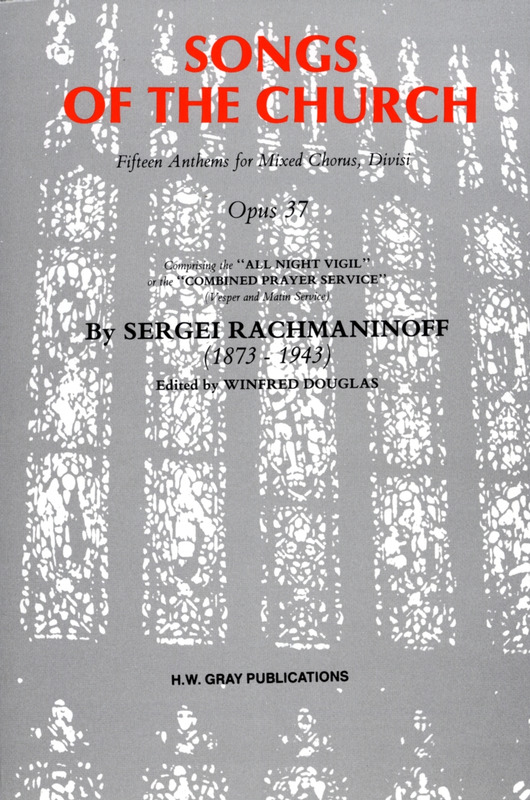 Rachmaninoff, Sergey: Songs of the Church op. 37
