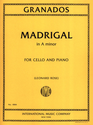 Enrique Granados: Madrigal A-Moll