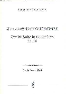 Julius Otto Grimm: Zweite Suite in Canonform