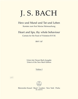 Johann Sebastian Bach: Heart and lips, thy whole behaviour BWV 147