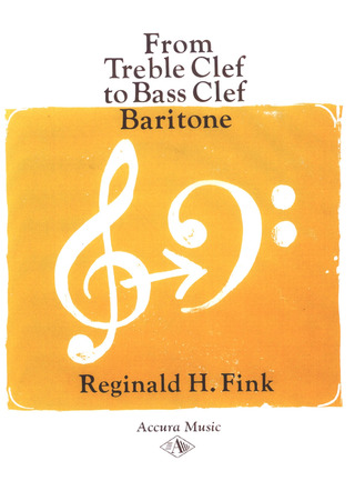 Reginald H. Fink: From Treble Clef to Bass Clef Baritone