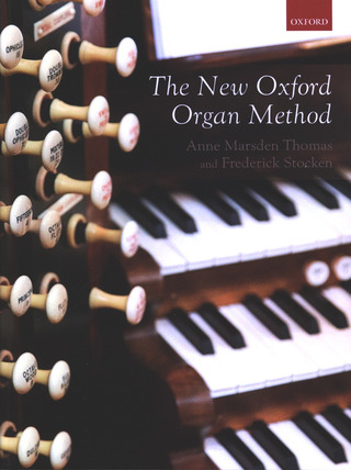 Anne Marsden Thomas et al.: The New Oxford Organ Method