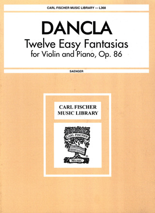 Charles Dancla: 12 Easy Fantasias Op 86 On Celebrated Melodies