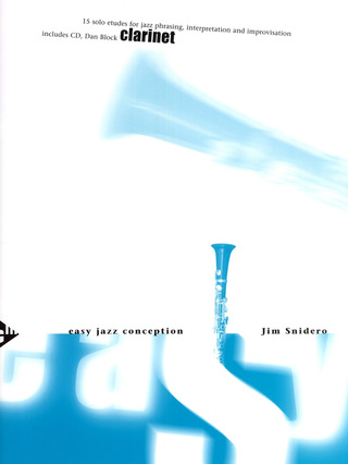 Jim Snidero: Easy Jazz Conception – Clarinet