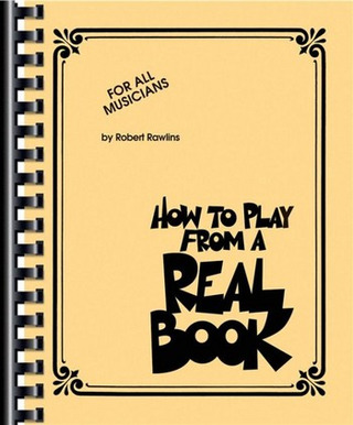 Robert Rawlins: How to play from a Real Book