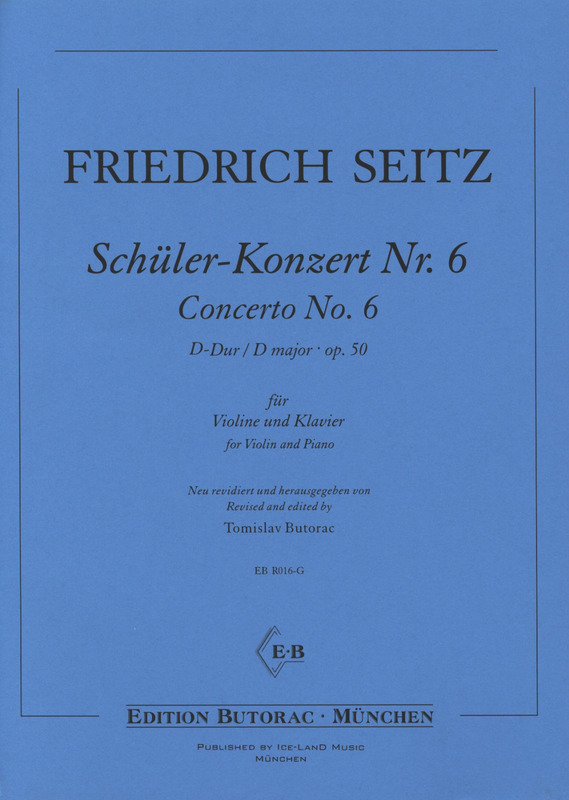 Friedrich Seitz: Concerto No. 6 D major op. 50