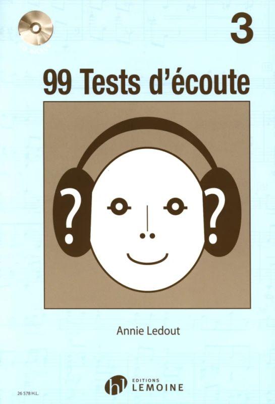 CD Volume 3  Annie Ledout Editions Lemoine 99 Tests d/'écoute