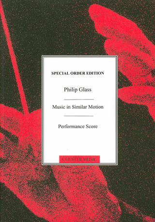 Philip Glass: Music in Similar Motion