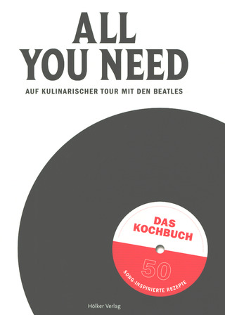 Silke Martin: All you need – Auf kulinarischer Tour mit den Beatles