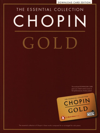 Frédéric Chopin: The Essential Collection: Chopin Gold