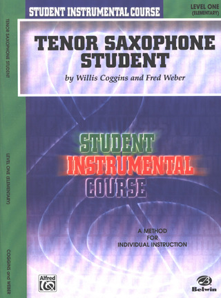 Coggins Willis + Weber Fred: Tenor Saxophon Student 1