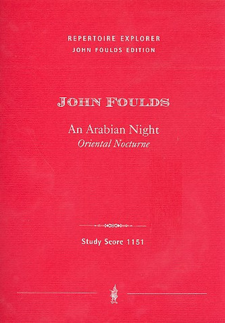 John Herbert Foulds: An Arabian Night