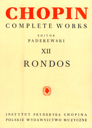 Frédéric Chopin: Rondos (Complete Works 12)