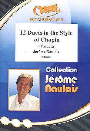 Jérôme Naulais: 12 Duets in Style of Chopin