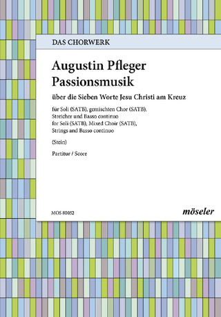 Augustin Pfleger: Passionsmusik