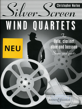 Christopher Norton: Silver Screen Quartets for Wind