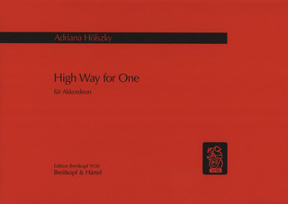 Adriana Hölszky: High Way for One