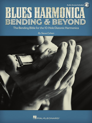 Steve Cohen: Blues Harmonica – Bending & Beyond