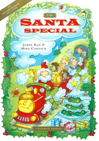 James Rae et al.: The Santa Special - Ein Weihnachtsmusical