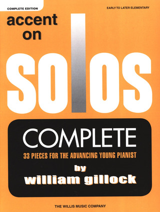 William Gillock: Accent On Solos - Complete Edition